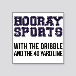 Hooray Sports [Blue] - With The Dribble Sticker